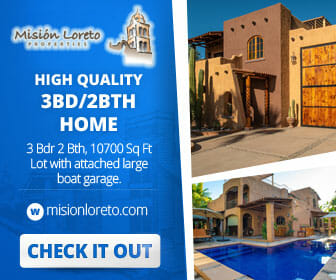 Mision loreto Properties. Call Today! Mexican Cell 613 118 2207 ~ USA cell 530-786-4395